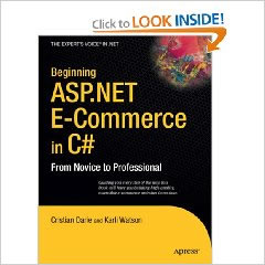 Beginning ASP.NET E-Commerce in C#: From Novice to Professional Review